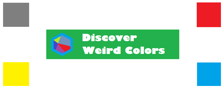 Discover Weird Colors